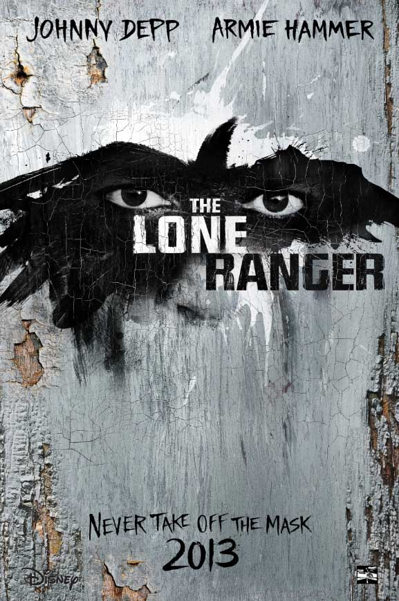 Disney's The Lone Ranger Trailer Poster