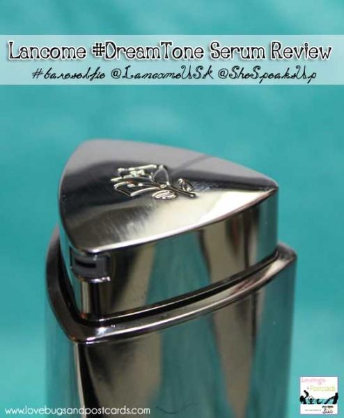 Lancome #DreamTone Serum Review #bareselfie @LancomeUSA @SheSpeaksUp