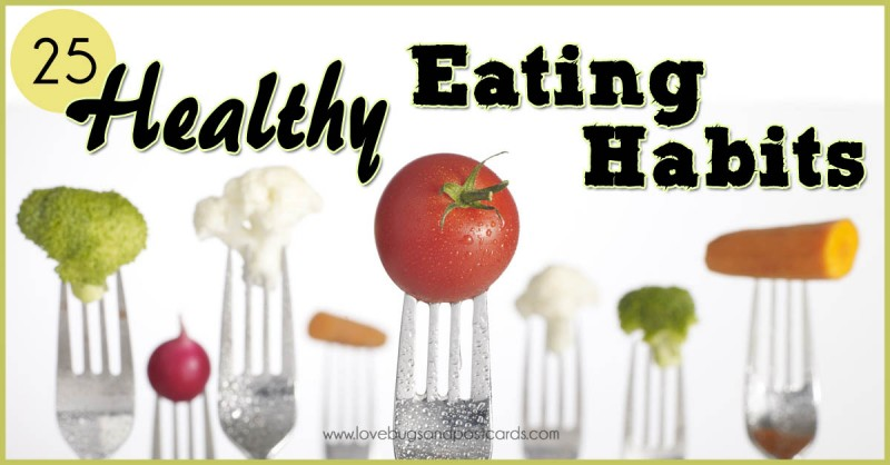 25 Healthy Eating Habits