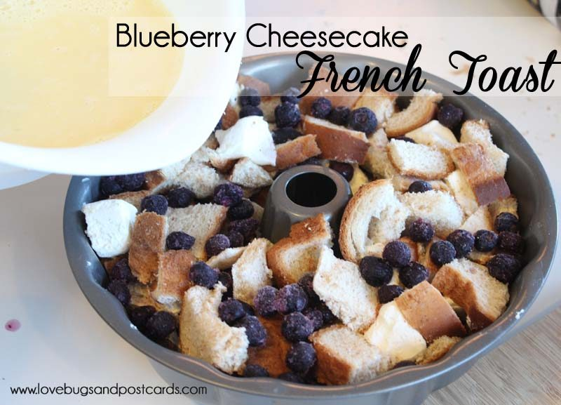 Blueberry Cheesecake French Toast Recipe