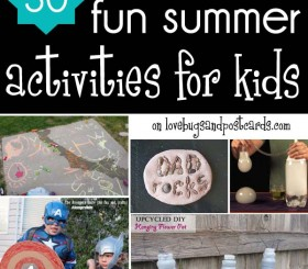 30 fun summer activities for kids