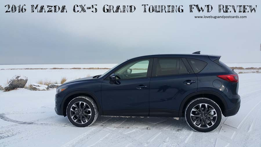 2016 mazda cx 5 grand touring fwd review lovebugs and postcards. Black Bedroom Furniture Sets. Home Design Ideas
